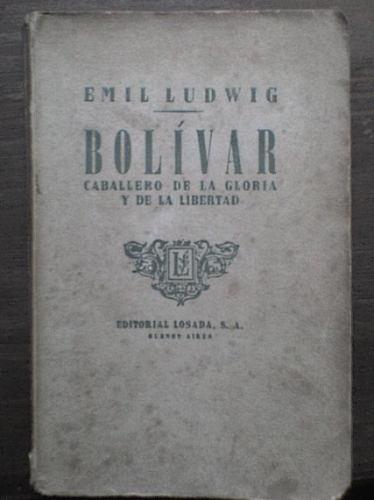 bolívar: caballero de la gloria y de la libertad