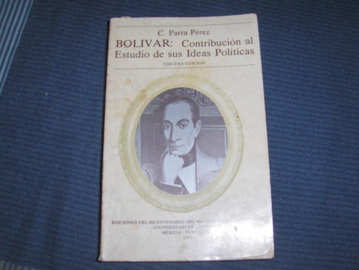 Resultado de imagen para Bolívar: contribución al estudio de sus ideas políticas