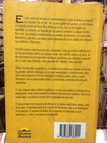 bolivar republicano - j. urueña cervera - ed. aurora - 2004