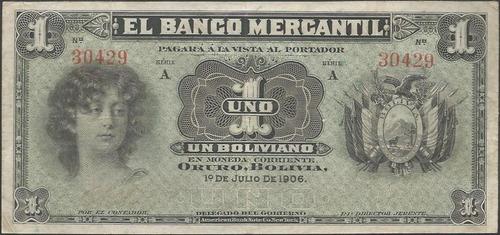 bolivia el banco mercantil 1boliviano 1 julio 1906 ps171a