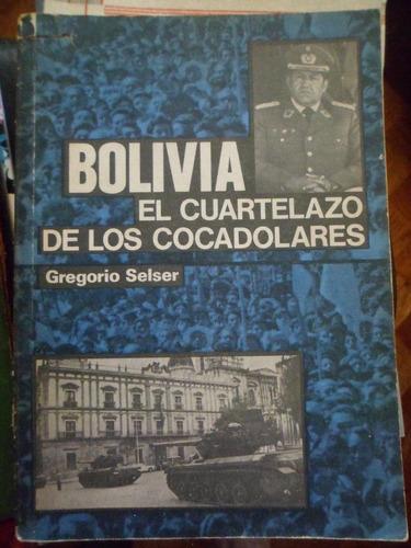 bolivia el cuartelazo de los cocadòlares por gregorio selser
