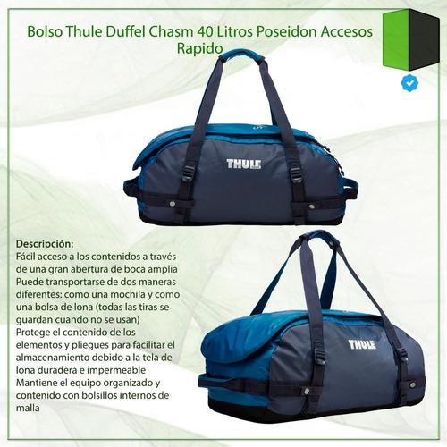 bolso thule duffel chasm 40 litros poseidon accesos rapido
