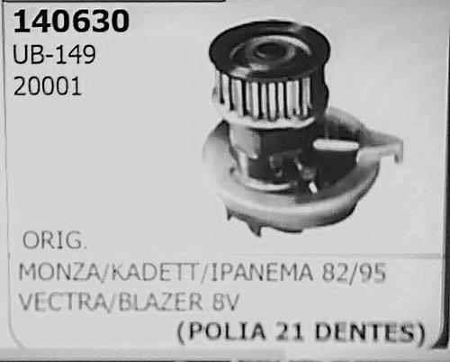 bomba d'agua monza/kadett/ipanema 82/95 vectra blazer 8v