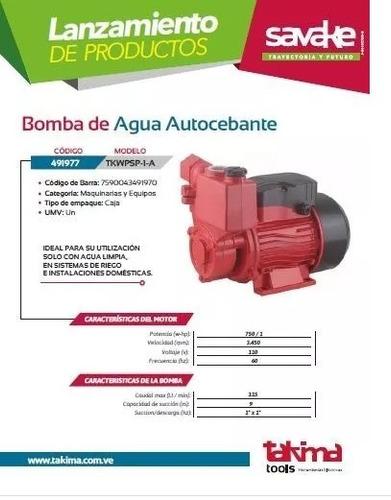bomba de agua autocebante takima /  1 hp - 1  x 1