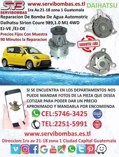 bomba de agua automotriz daihatsu sirion 1.3,1.5 guatema
