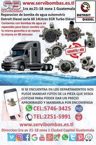 bomba de agua automotriz detroit diesel 12.7 guatemala