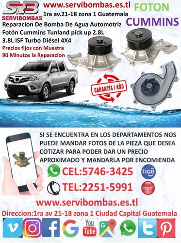 bomba de agua automotriz foton cummins  isf 2.8,3.8 guatemal