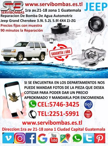 bomba de agua automotriz jeep grand cheroke 3.7,4.7 guatemal