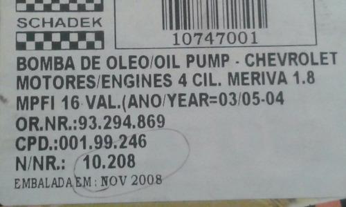 bomba de oleo meriva 1.8 mpfi 16v schadek 10208
