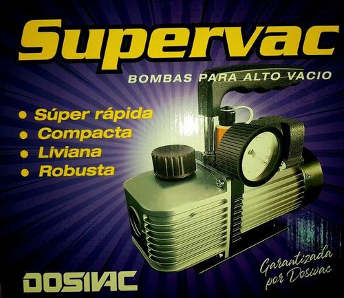 bomba de vacio supervac 117 lts+ vacuometro garantia dosivac