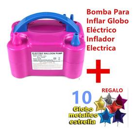 Bomba Para Inflar Globos Eléctrica   Regalo 10 Globos Uphwc5