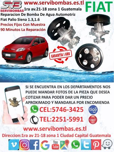 bombas de agua automotrices fiat palio,fiorino guatemala
