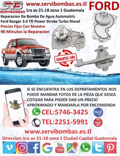 bombas de agua automotrices ford ranger 3.0 turbo guatemala