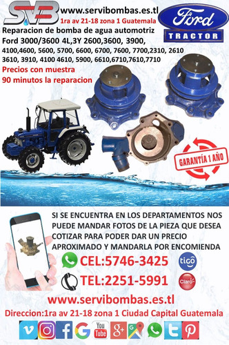 bombas de agua automotrices ford tractor  3000,3600 guatemal