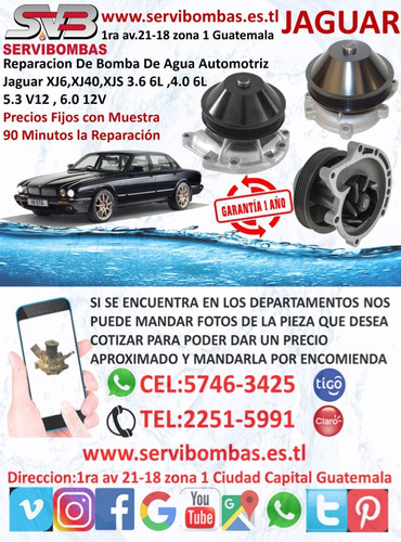 bombas de agua automotrices jaguar xj6,xj40,xjs 3.6 6l,4.0