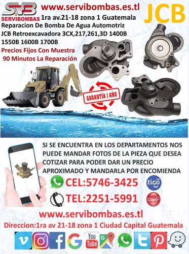 bombas de agua automotrices jcb 3cx,217,261  retroexcavadora