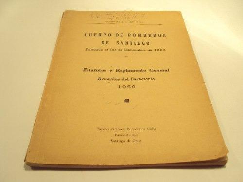 bomberos de santiago estatutos y reglamentos 1959
