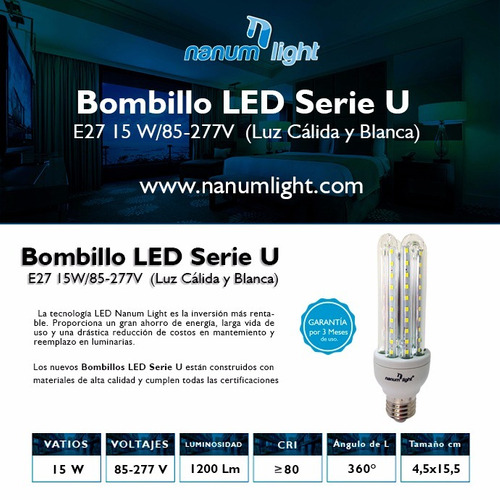 bombillo led serie 4u 15w (85-277v) 3000k/6500k nanum light