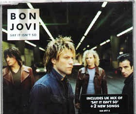 bon jovi single say it isn't so part 1 - made in uk