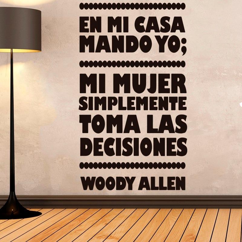Bondai Vinilos Decorativos Frase Alfredo Woody Allen Cine