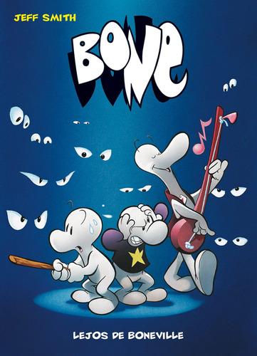 bone 1 bolsillo lejos de boneville, jeff smith, astiberri