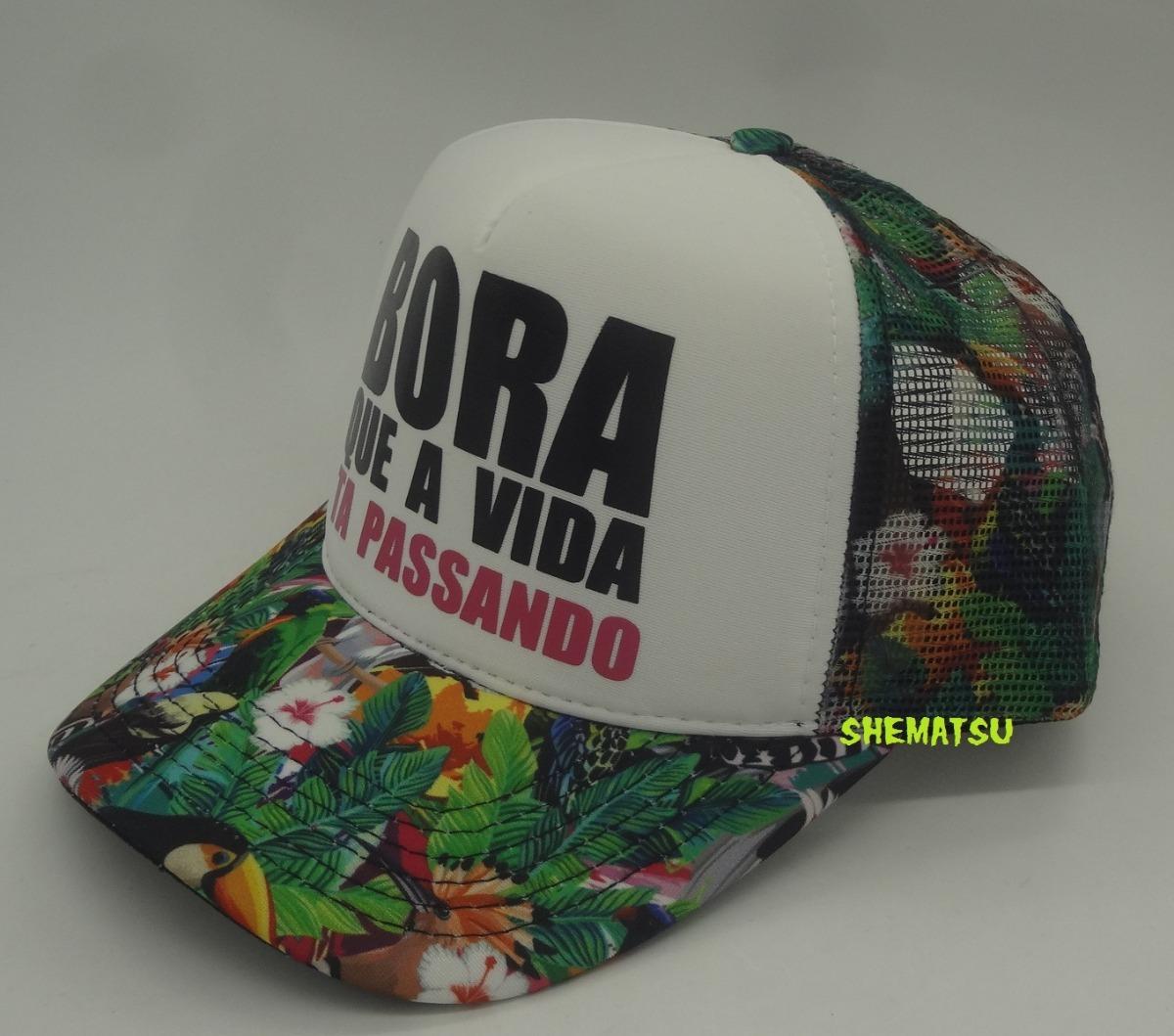 Boné Floral Bora Que A Vida Ta Passando Pronta Entrega !! - R  46 64b8cc18eee