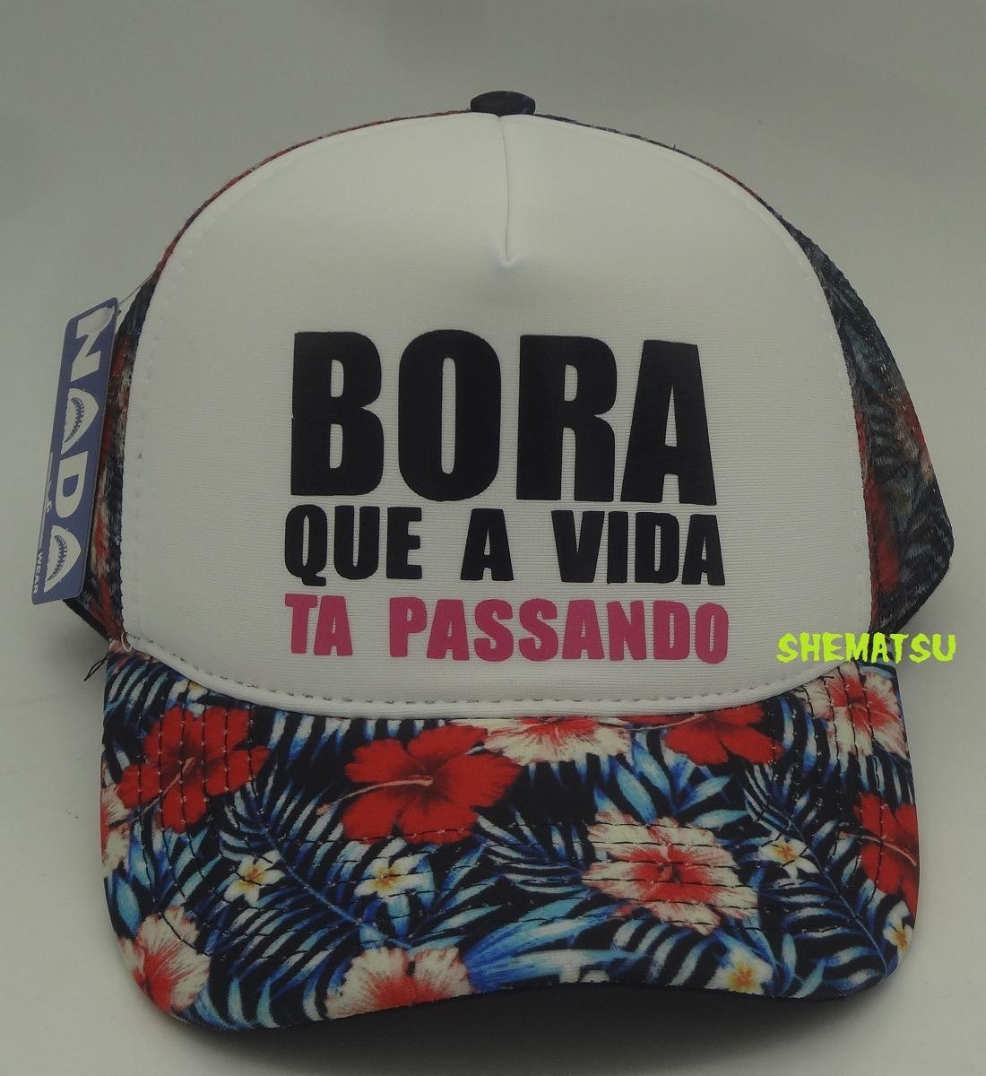 Boné Trucker Cap Bora Que A Vida Ta Passando Floral - R  46 e1e98bea51e