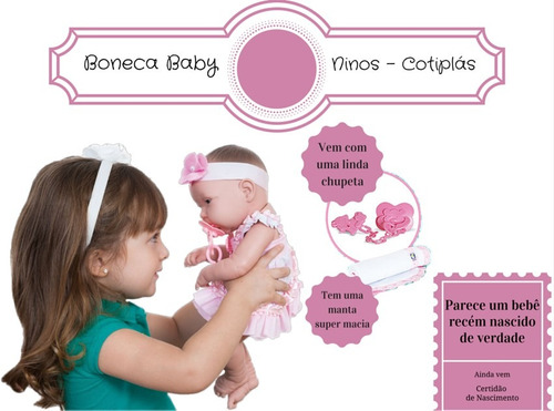 boneca bebe ninos recem nascida + certidão  tipo reborn