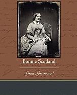 bonnie scotland, grace greenwood