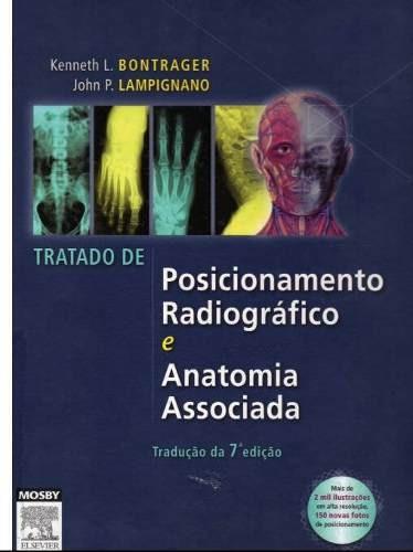 bontrager tratado de posicionamento radiográfico 7ª edição