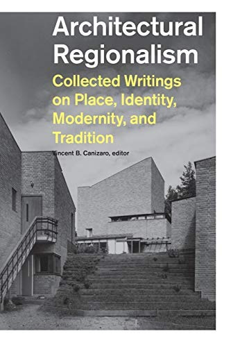 book : architectural regionalism collected writings on...