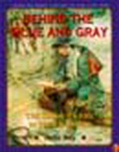 book : behind the blue and gray: the soldier's life in t...