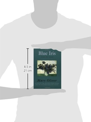 Book Blue Iris Poems And Essays Mary Oliver