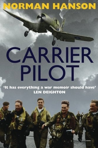 book : carrier pilot: one of the greatest wwii pilot's m...