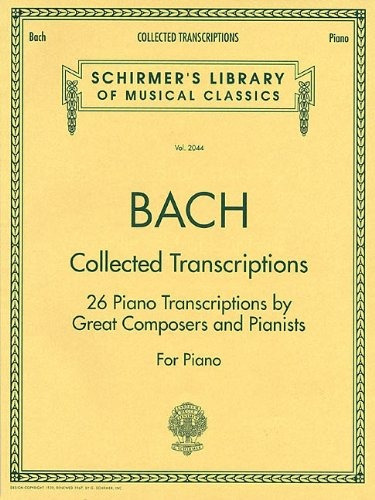 book : collected transcriptions schirmer library of classics