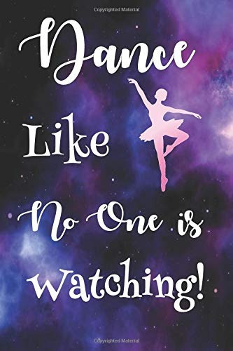 book : dance like no one is watching dance journals to write