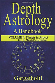 Book : Depth Astrology An Astrological Handbook, Volume 4,