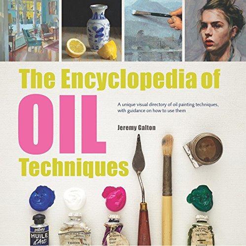 book : encyclopedia of oil painting techniques, the a unique