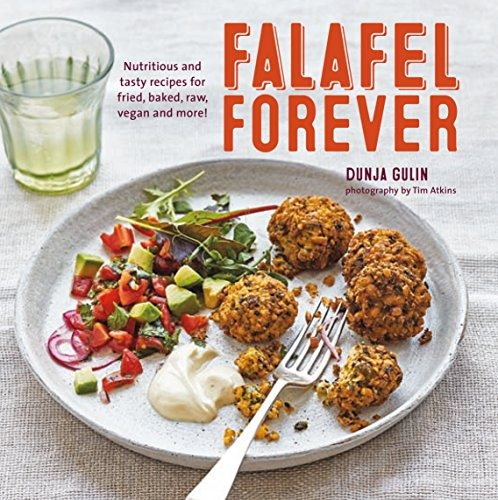 Book falafel forever nutritious and tasty recipes for book falafel forever nutritious and tasty recipes for forumfinder Images