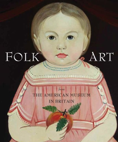 book : folk art from the american museum in britain -...