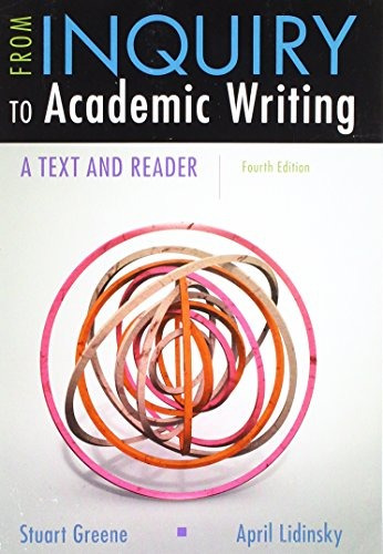 from inquiry to academic writing a text and reader 4th edition amazon