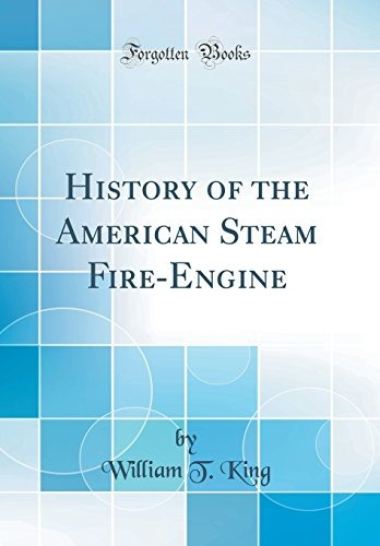 book : history of the american steam fire-engine (cla (0244)