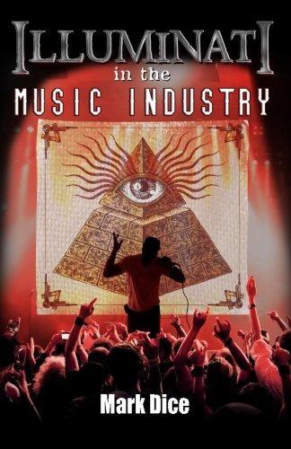 book : illuminati in the music industry - dice, mark