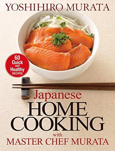 Book japanese home cooking with master chef murata six book japanese home cooking with master chef murata six forumfinder Images