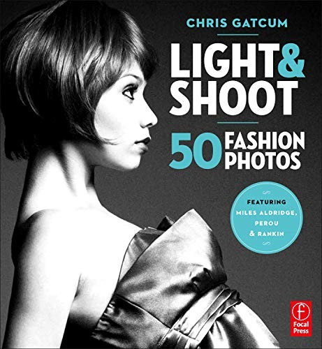 book : light and shoot 50 fashion photos - gatcum, chris