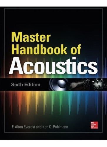 book : master handbook of acoustics, sixth edition - f. a...