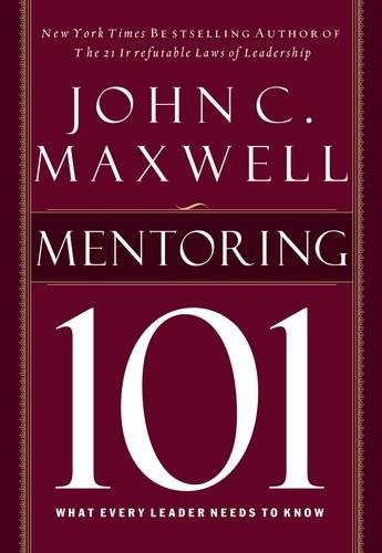 book : mentoring 101 - john c. maxwell