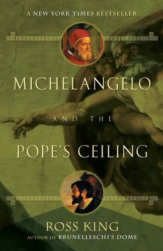book : michelangelo and the popes ceiling - king, ross