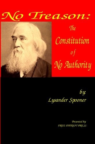 book : no treason: the constitution of no authority - lys...