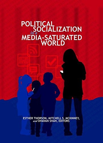 book : political socialization in a media-saturated world...